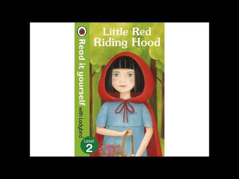 Read it yourself- Little Red Riding Hood