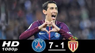 PSG vs Monaco 7-1 • All Goals & Highlights • Di Maria & Cavani scored • 2018 HD