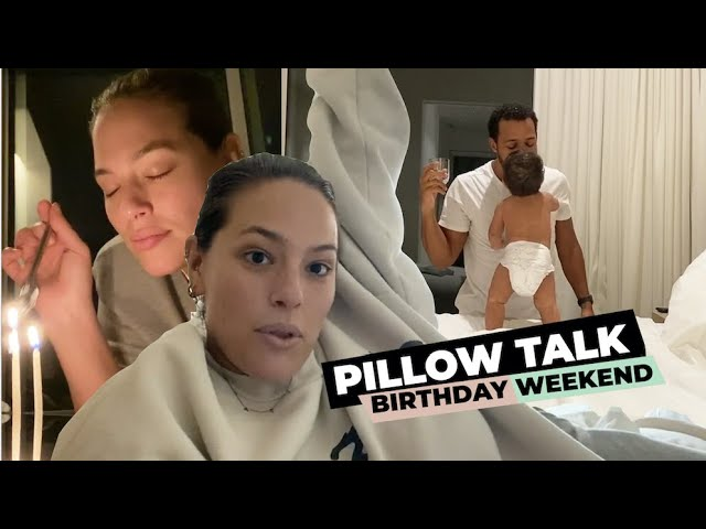 Ashley Graham Pillow Talk Vlogs: I Celebrated My Birthday with My Family!
