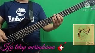 Ku tetap merinduimu | bass cover