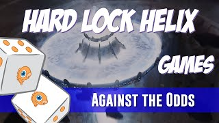 Against the Odds: Hard Lock Helix Games