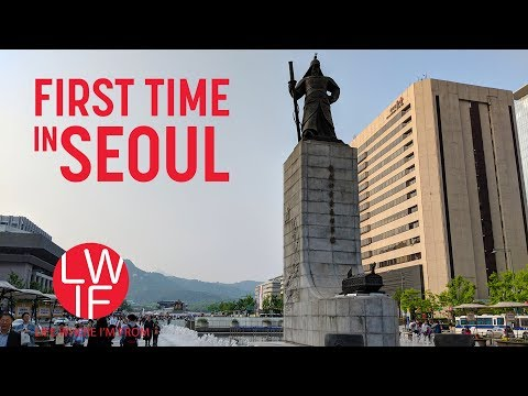 First Time in South Korea (Seoul)