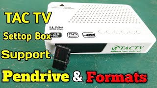 Tac Tv   தமிழ்நாடு அரசு settop Box Pendrive Support  Formats