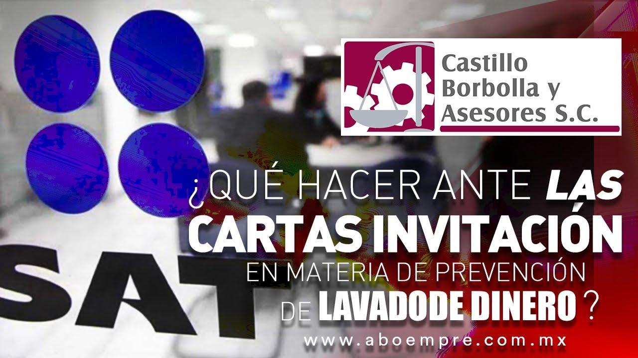 ¿QUÉ HACER ANTE LAS CARTAS INVITACIÓN DEL #SAT EN MATERIA DE PREVENCIÓN DE #LAVADOdeDINERO (#PLD)?
