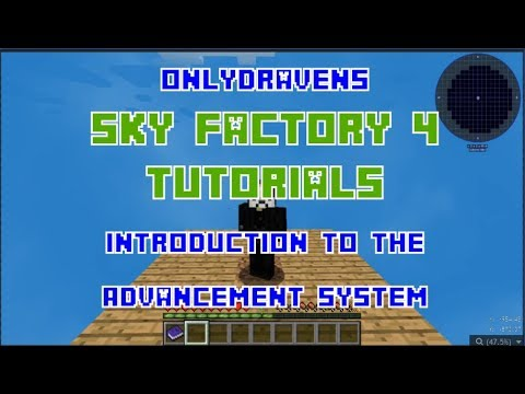 Minecraft - Sky Factory 4 - Introduction to the Advancement System