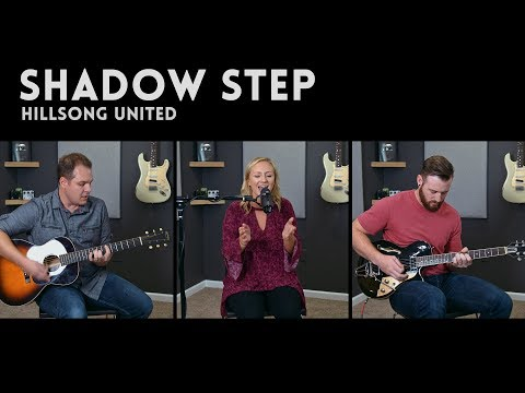 Shadow Step (Hillsong United) - feat. Hannah Chandler