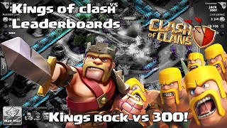 Clash of clans - Kings of clash (leaderboard clan wars w/ 300!)