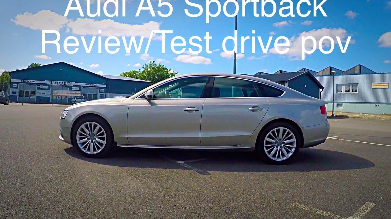 audi a5 sportback 2.0 tdi review/test drive pov. - youtube