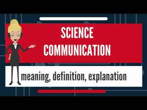 What is SCIENCE COMMUNICATION? What does SCIENCE COMMUNICATION mean? SCIENCE COMMUNICATION meaning