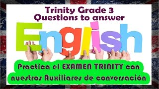 Trinity Grade 3. Questions to answer - (2016-17)