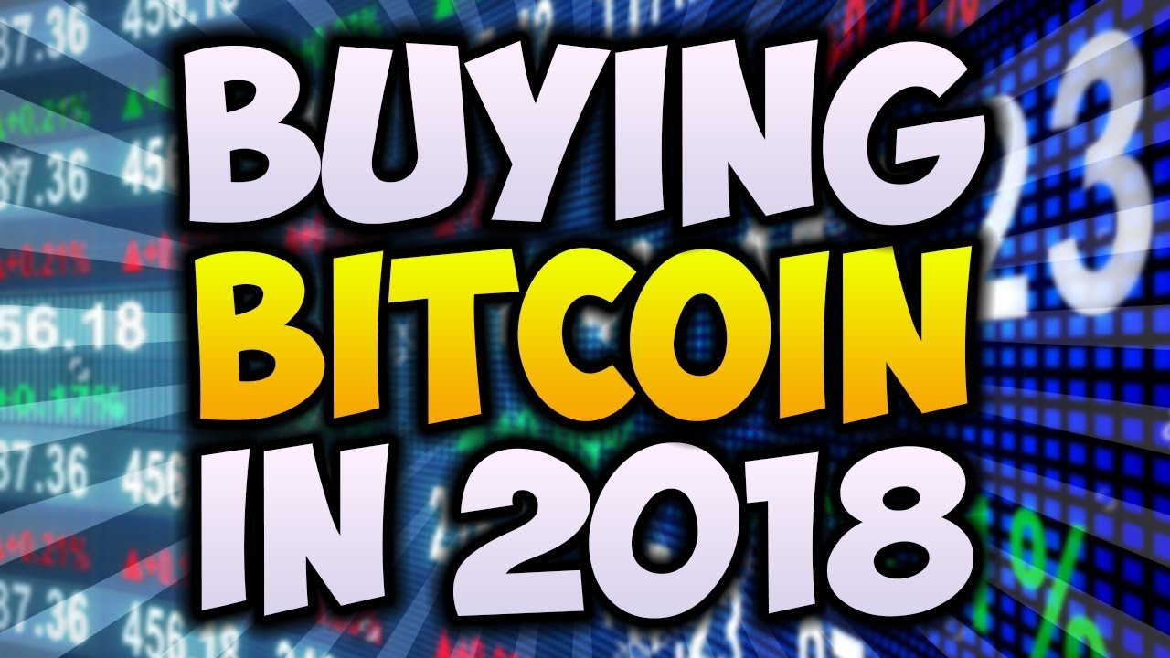HOW TO BUY BITCOIN 2018