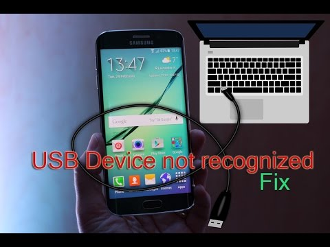 Samsung Galaxy USB Device not recognized Fix (Galaxy S6 or any other device)