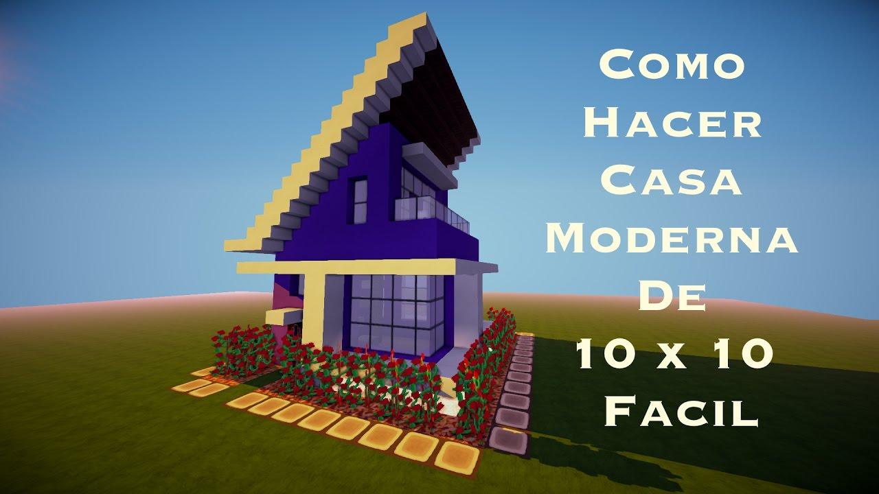 Como hacer casa moderna de 10 x 10 facil doovi for Casa moderna tutorial facil de hacer