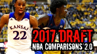 2017 Draft: NBA Comparisons 2.0