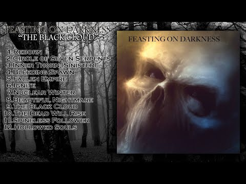 FEASTING ON DARKNESS - The Black Cloud (Full Album Stream-2017)