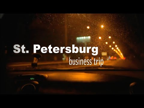 Saint-Petersburg business trip (Командировка в Санкт-Петербург)