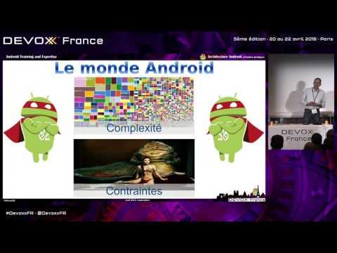Architecture Android et bonnes pratiques (French)