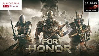 For Honor Gameplay on AMD FX 8350/RX 560 4GB (1080P FRAME RATE TEST)