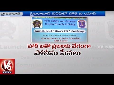 "Cyberabad Commissionerates Launch ""Hawk Eye"" Mobile App || V6 News"