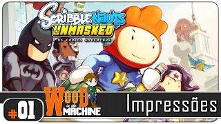 Scribblenauts Unmasked Impressões #01 - Gameplay [PT-BR] - Let