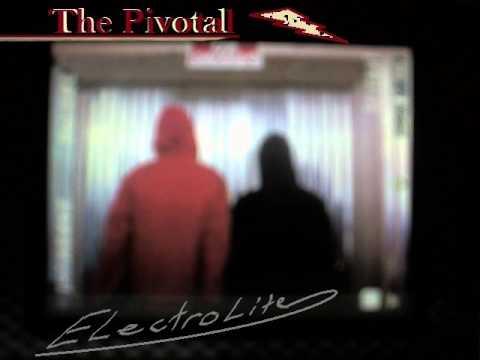 The Pivotal - Electrolite