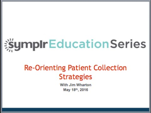 Webcast: Re-Orienting Patient Collection Strategies
