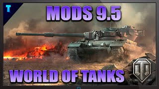 MODS PARA WORLD OF TANKS 9.5(ACTUALIZADO) | TUTORIAL