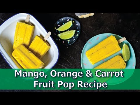 Mango, Orange & Carrot Fruit Pop Recipe