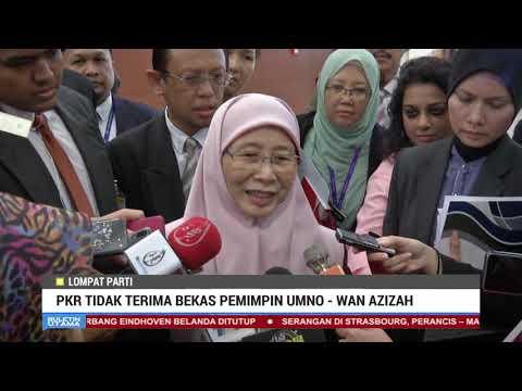 PKR Tidak Terima Bekas Pemimpin UMNO - Wan Azizah