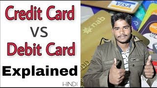 What is Difference Between Credit Card and Debit Card In Hindi | Debit Card vs Credit Card & ATM |