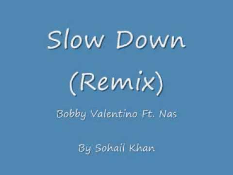 Slow Down remix