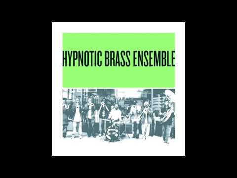 Birthday - Hypnotic Brass Ensemble (Green)