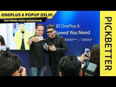 ONEPLUS 6 POP UP EVENT DELHI Ft GURU RANDHAWA!!!