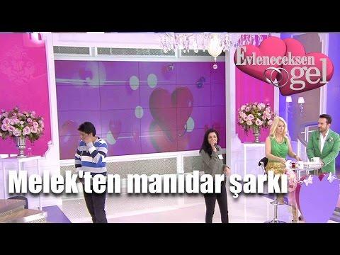 Evleneceksen Gel - Melek'ten Manidar Şarkı