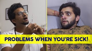 Problems when you're sick | The Ill-effects | Funcho