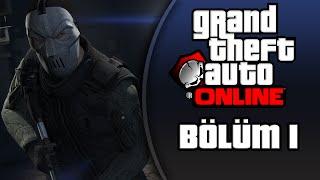 GTA 5 Türkçe Online PC : Bölüm 1 / Serbest Mod - Eğlencenin Dibine Vurduk!