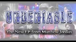 """Undeniable"" (New EP) IndieGogo Crowdfunding Campaign!"