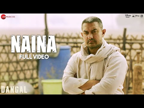 Naina Song Lyrics From Dangal