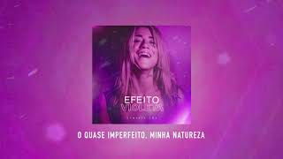 Cynthia Luz - Efeito Violeta (Áudio Oficial)