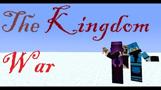 (Minecraft Role Play The Kingdom) Episode 10 - War