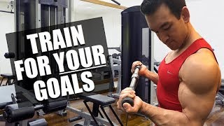 Train For YOUR Fitness Goals, Not Someone Else