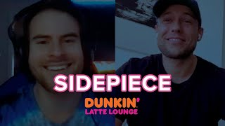 Sidepiece Drops By The Dunkin Latte Lounge