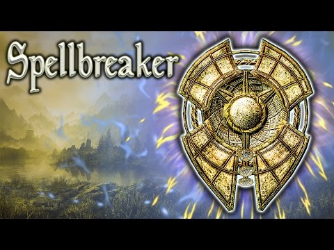Skyrim SE - Spellbreaker - Unique Shield Guide