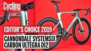 Cannondale SystemSix Carbon Ultegra Di2 Review | Editor's Choice 2019 | Cycling Weekly