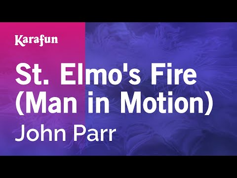Karaoke St. Elmo's Fire (Man in Motion) - John Parr *