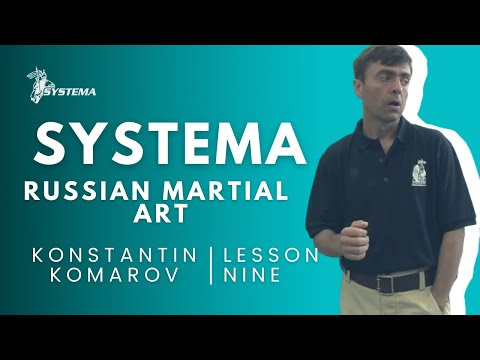 Systema Russian Martial Art lesson  9  Fear by Konstantin  Komarov