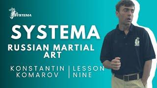 Systema Russian Martial Art lesson  9  Fear by Konstantin  Komarov