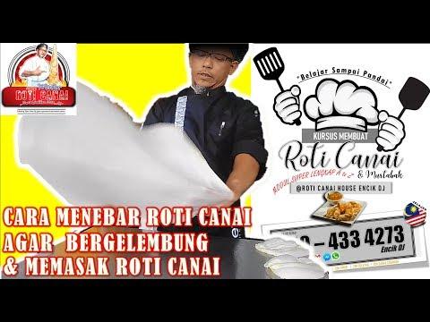 cara menebar roti canai agar bergelembung dan memasak roti canai  - 019-4334273 (ENCIK DJ) online watch, and free download video or mp3 format