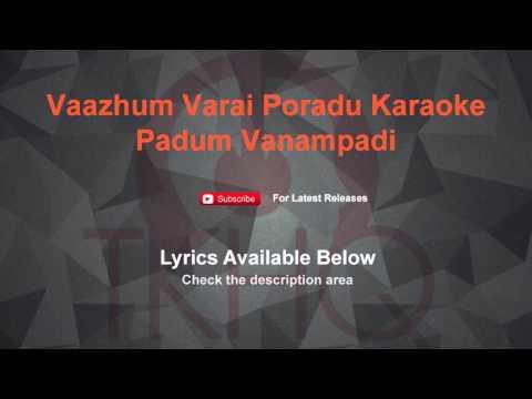 Vaazhum Varai Poradu Karaoke Padum Vanampadi Karaoke