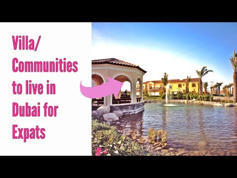 Villa/Communities to live in Dubai for Expats